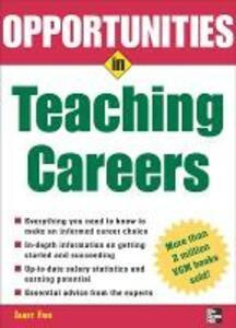 Opportunities in Teaching Careers - Janet Fine - cover
