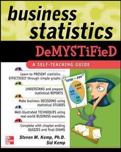 Business Statistics Demystified - Steven Kemp,Sid Kemp - cover