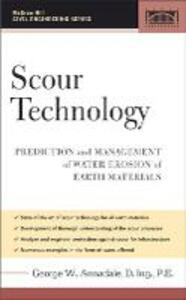 Scour Technology: Mechanics and Engineering Practice - George W. Annadale - cover