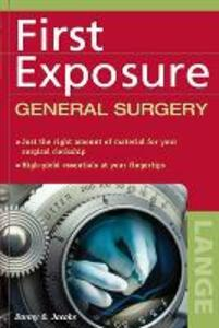 First Exposure to General Surgery - Danny O. Jacobs - cover