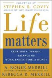 Life Matters - A. Roger Merrill,Rebecca Merrill - cover