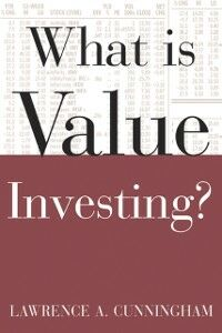 Ebook in inglese What Is Value Investing? Cunningham, Lawrence