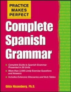 Ebook in inglese Practice Makes Perfect: Complete Spanish Grammar Nissenberg, Gilda