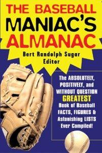 Ebook in inglese Baseball Maniac's Almanac Sugar, Bert