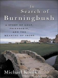 Ebook in inglese In Search of Burningbush Konik, Michael