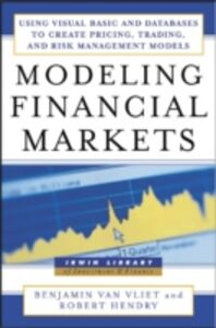 Ebook in inglese Modeling Financial Markets Hendry, Robert , Vliet, Benjamin Van