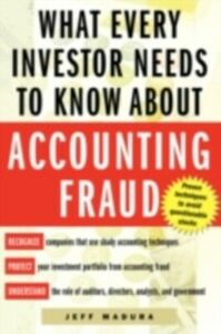 Ebook in inglese What Every Investor Needs to Know About Accounting Fraud Madura, Jeff