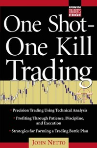Ebook in inglese One Shot One Kill Trading Netto, John F.