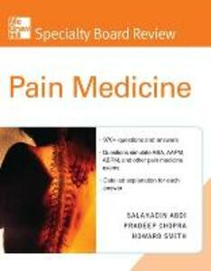McGraw-Hill Specialty Board Review Pain Medicine - Salahadin Abdi,Pradeep Chopra,Howard Smith - cover
