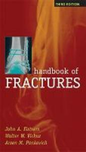 Handbook of Fractures - John A. Elstrom,Walter Virkus,Arsen M. Pankovich - cover