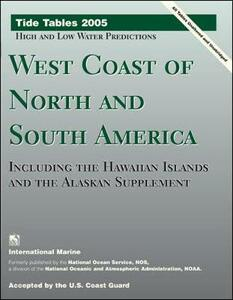 Tide Tables: West Coast of North and South America, Including the Hawaiian Islands, and the Alaskan Supplement - National Oceanic and Atmospheric Administration - cover