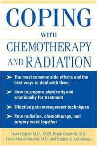 Coping With Chemotherapy and Radiation Therapy: Everything You Need to Know - Daniel Cukier - cover