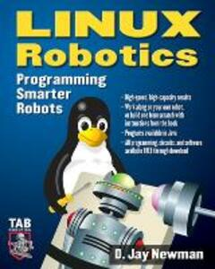 Linux Robotics: Programming Smarter Robots - D. Newman - cover
