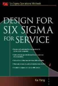 Design for Six Sigma for Service - Kai Yang - cover