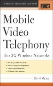 Mobile Video Telephony: for 3G Wireless Networks - David Myers - cover