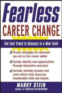 Ebook in inglese Fearless Career Change: The Fast Track to Success in a New Field Stein, Marky