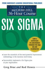 Ebook in inglese McGraw Hill 36 Hour Six Sigma Course Brue, Greg , Howes, Rod
