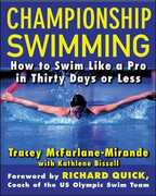 Libro in inglese Championship Swimming: How to Improve Your Technique and Swim Faster in 30 Days or Less Tracey McFarlane-Mirande Kathlene Bissell