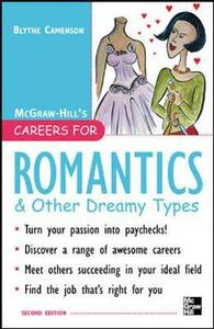 Careers for Romantics & Other Dreamy Types, Second ed. - Blythe Camenson - cover