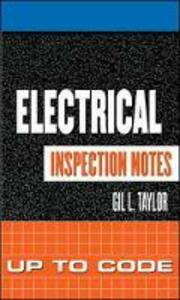 Electrical Inspection Notes: Up to Code - Gil L. Taylor - cover