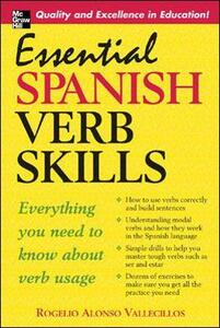 Essential Spanish Verb Skills - Rogelio Alonso Vallecillos - cover