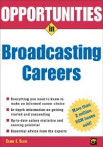 Ebook in inglese Opportunities in Broadcasting Careers Ellis, Elmo
