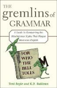 The Gremlins of Grammar - Toni Boyle,K. D. Sullivan - cover