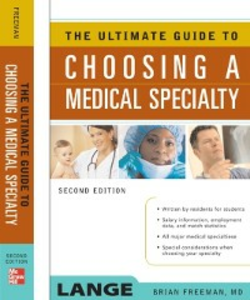 Ebook in inglese Ultimate Guide To Choosing a Medical Specialty Freeman, Brian