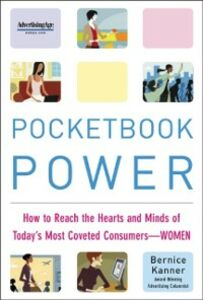 Ebook in inglese Pocketbook Power: How to Reach the Hearts and Minds of Today's Most Coveted Consumers - Women Kanner, Bernice