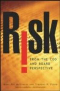 Foto Cover di Risk From the CEO and Board Perspective: What All Managers Need to Know About Growth in a Turbulent World, Ebook inglese di Tim Flynn,Mary Pat McCarthy, edito da McGraw-Hill Education