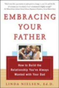 Ebook in inglese Embracing Your Father Nielsen, Linda