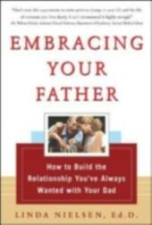 Embracing Your Father