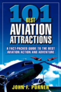 Ebook in inglese 101 Best Aviation Attractions Purner, John
