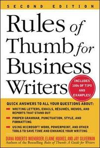 Rules of Thumb for Business Writers - Diana Wienbroer,Elaine Hughes,Jay Silverman - cover