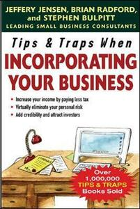 Tips & Traps When Incorporating Your Business - Jeffery Jensen,Brian Radford,Stephen Bulpitt - cover