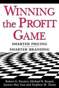 Foto Cover di Winning the Profit Game: Smarter Pricing, Smarter Branding, Ebook inglese di AA.VV edito da McGraw-Hill Education