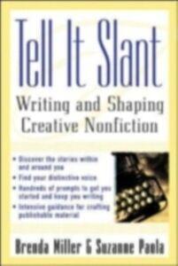 Foto Cover di Tell It Slant, Ebook inglese di Brenda Miller,Suzanne Paola, edito da McGraw-Hill Education