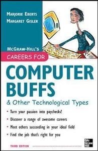 Careers for Computer Buffs and Other Technological Types, 3rd edition - Marjorie Eberts,Margaret Gisler - cover