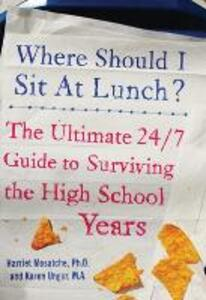 Where Should I Sit at Lunch? - Karen Unger,Harriet S. Mosatche - cover