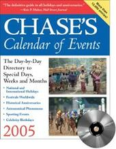 Chase's Calendar of Events 2005
