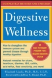 Ebook in inglese Digestive Wellness: How to Strengthen the Immune System and Prevent Disease Through Healthy Digestion (3rd Edition) Lipski, Elizabeth