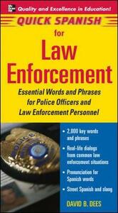 Quick Spanish for Law Enforcement - David B. Dees - cover