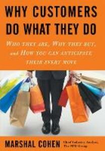 Why Customers Do What They Do - Marshal Cohen - cover