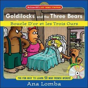 Easy French Storybook: Goldilocks and the Three Bears(Book + Audio CD) - Ana Lomba - cover