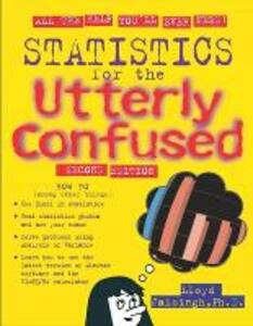 Statistics for the Utterly Confused - Lloyd R. Jaisingh - cover