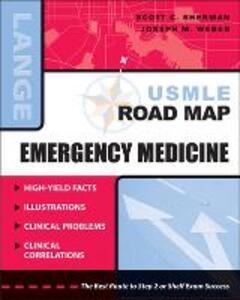 USMLE Road Map: Emergency Medicine - Scott C. Sherman,Joseph W. Weber - cover