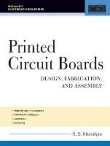 Printed Circuit Boards: Design, Fabrication, and Assembly - R. S. Khandpur - cover