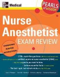 Nurse Anesthetist Exam Review: Pearls of Wisdom - Kerri M. Robertson,Kerri M. Wahl,Lisa  J Thiemann - cover