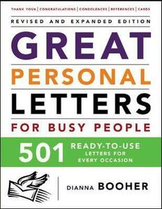 Great Personal Letters for Busy People: 501 Ready-to-Use Letters for Every Occasion - Dianna Booher - cover