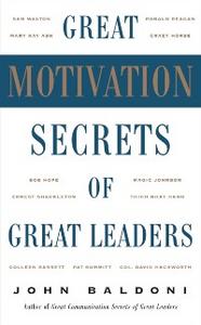 Ebook in inglese Great Motivation Secrets of Great Leaders Baldoni, John